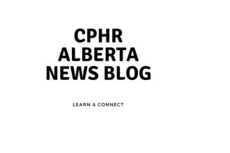 CPHR Alberta News Blog